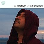 Astrolabium Sings Bembinow