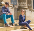 Duos for Violin & Cello Staśkiewicz & Koziak